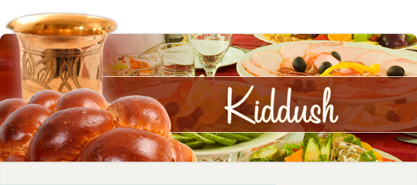 Kiddush Sponsorship - Chabad of Olney